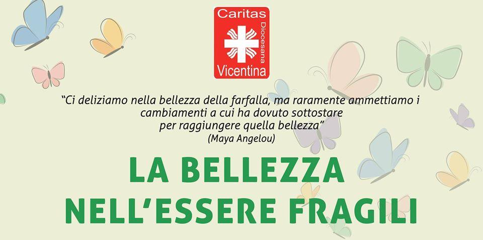 """""""La bellezza nell'essere fragili"""", seconda edizione"""